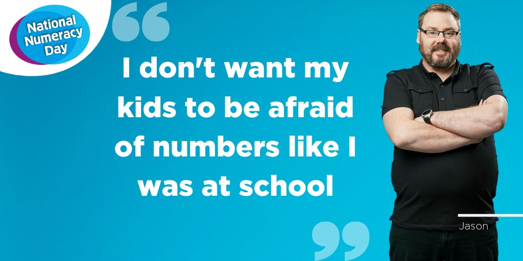 "Photo of National Numeracy Day Hero Jason, with a quote: ""I don't want my kids to be afraid of numbers like I was at school"""