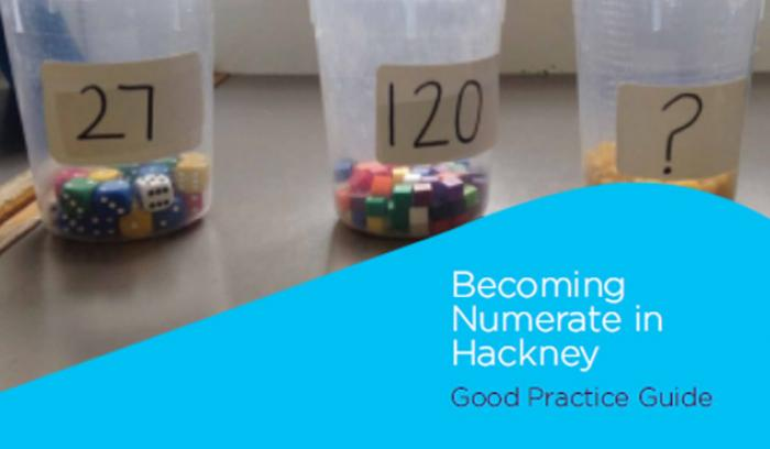 Becoming Numerate in Hackney - Good Practice Guide
