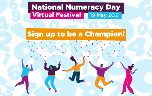 "Graphic showing illustrated characters, with text reading ""National Numeracy Day Virtual Festival 19 May 2021. Sign up to be a Champion!"""