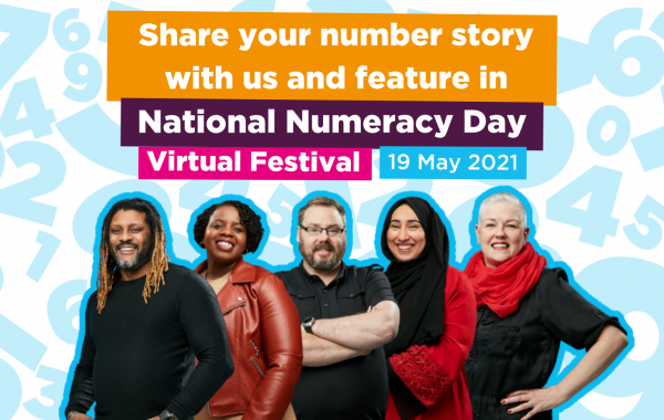 "Image of the five National Numeracy Day 2020 Heroes, with text reading: ""Share your number story with us and feature in National Numeracy Day Virtual Festival 19th May"""